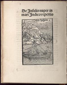 Columbus, Christopher. De insulis nuper in mari Indico repertis. In Historia Baetica. [Basel]: I[ohann] B[ergmann, de Olpe], 1494.