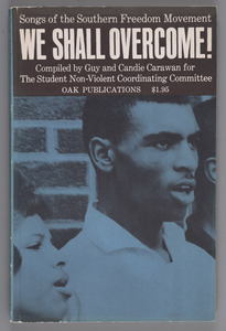 We Shall Overcome! Songs of the Southern Freedom Movement