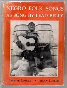 Negro Folk Songs as Sung by Lead Belly